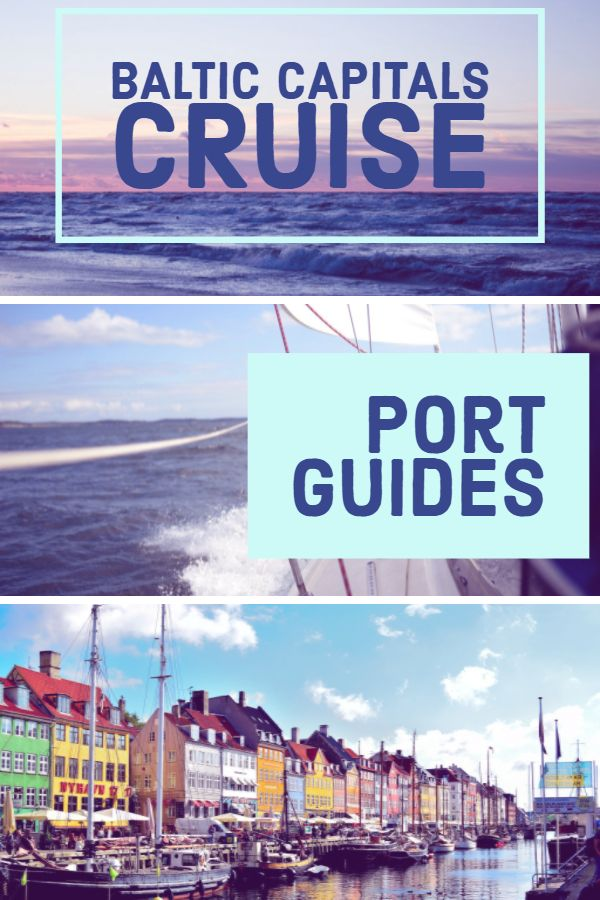Baltic Capitals Cruise: Port Guides and Shore Excursions - Happiness Travels Here