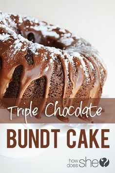 Triple Chocolate Bundt Cake - I made this. The cake was great, but I didn't care for the frosting - it tasted too sweet.