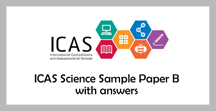 ICAS Science Sample Paper B - Solved question papers of