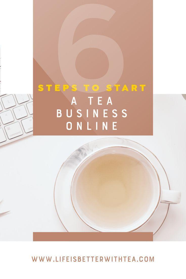 Photo of 6 Steps to Start a Tea Business Online   How to make tea, Tea, Tea blog
