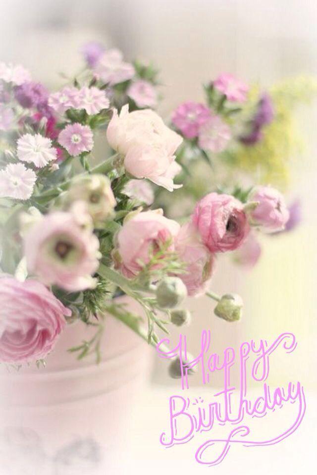 Iiiii Happy Birthday Happy Birthday Flower Birthday Flowers Flowers