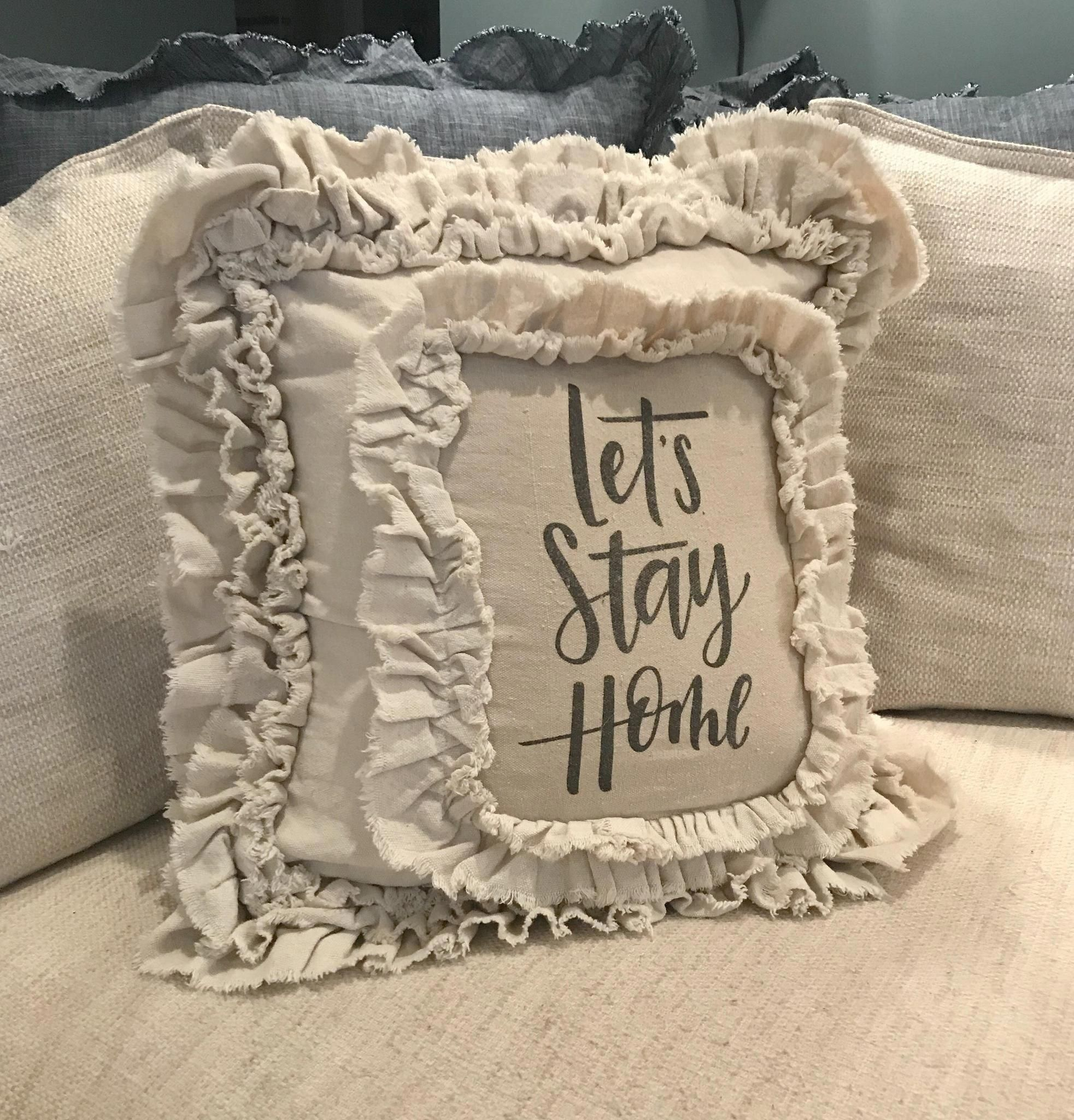 ec0e6ce23a18 Handmade Vintage Inspired Let s Stay Home Pillow Cover – Farmhouse Fresh  Home  Shabbychichomes