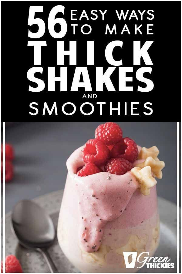 How To Make Thick Shakes And Smoothies: 56 Easy Ways There are 56 easy ways to make thick shakes and smoothies.  Here are 56 ingredients you can add to your smoothies that will thicken them up nicely.  Click the link to read more...