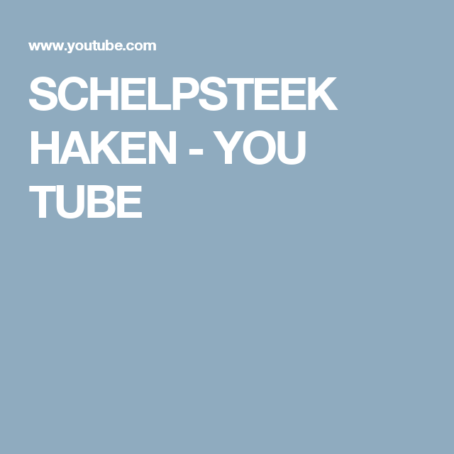 Schelpsteek Haken You Tube Breien En Haken Pinterest Haken