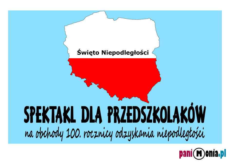 Swieto Niepodleglosci Spektakl Dla Przedszkolakow Pani Monia Movie Posters Movies