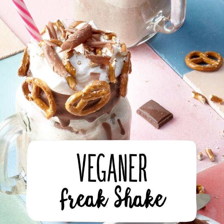Veganer Freak Shake