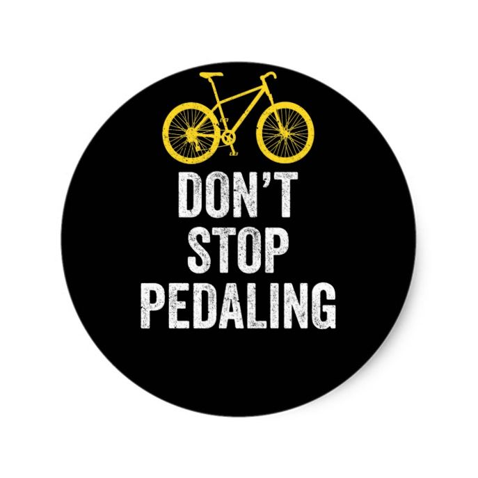 Bicycling Shirt Dont Stop Pedaling Light Gift Classic