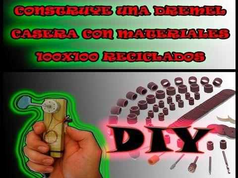Brico DIY | CONSTRUYE UNA PULIDORA LIJADORA TORNO DE UÑAS DREMEL CASERA CON MATERIALES RECICLADOS - YouTube