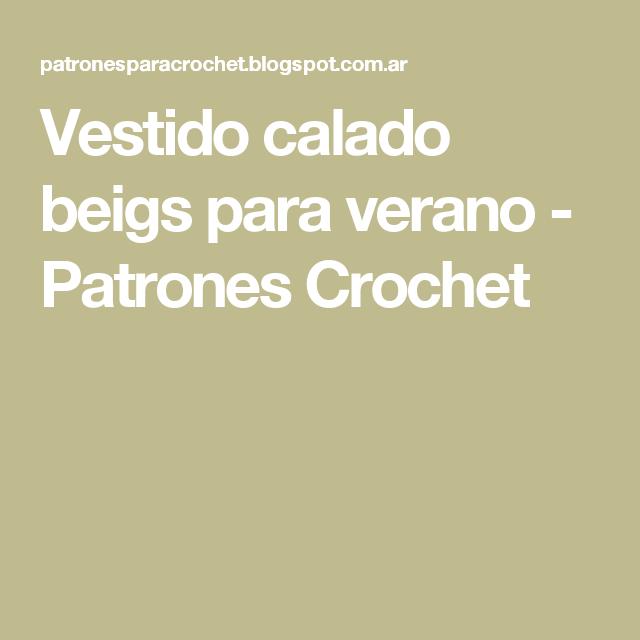 Vestido calado beigs para verano - Patrones Crochet