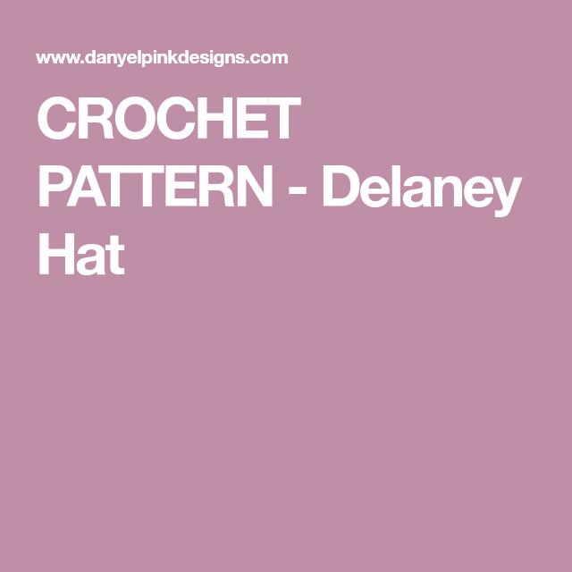 Explore these ideas and much more! CROCHET PATTERN - Delaney Hat 2f3fdcd96ea