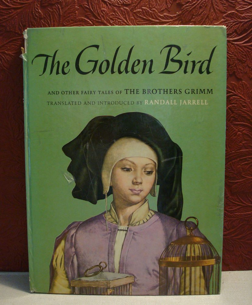 The Golden Bird & Other Fairy Tales The Brothers Grimm Randall Jarrell 1962 HC