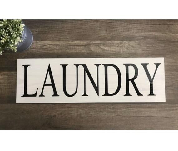 Wooden Laundry sign, Laundry Room Decor, Rustic Laundry Sign, 3.5 X 15 Sign, 5.5 X 18 Sign, 7.25 X 24, Farmhouse decor, Under 30, Custom #laundrysigns