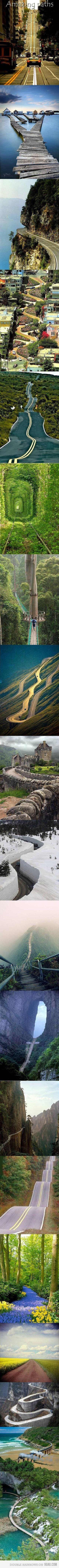 amazing paths...wow!