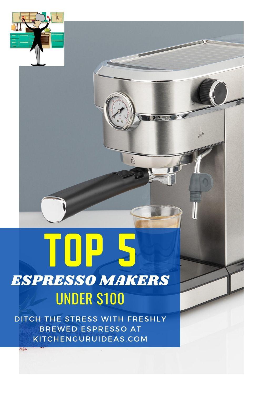 ([Year] Update) Top 5 Best Espresso Machines Under 100 in