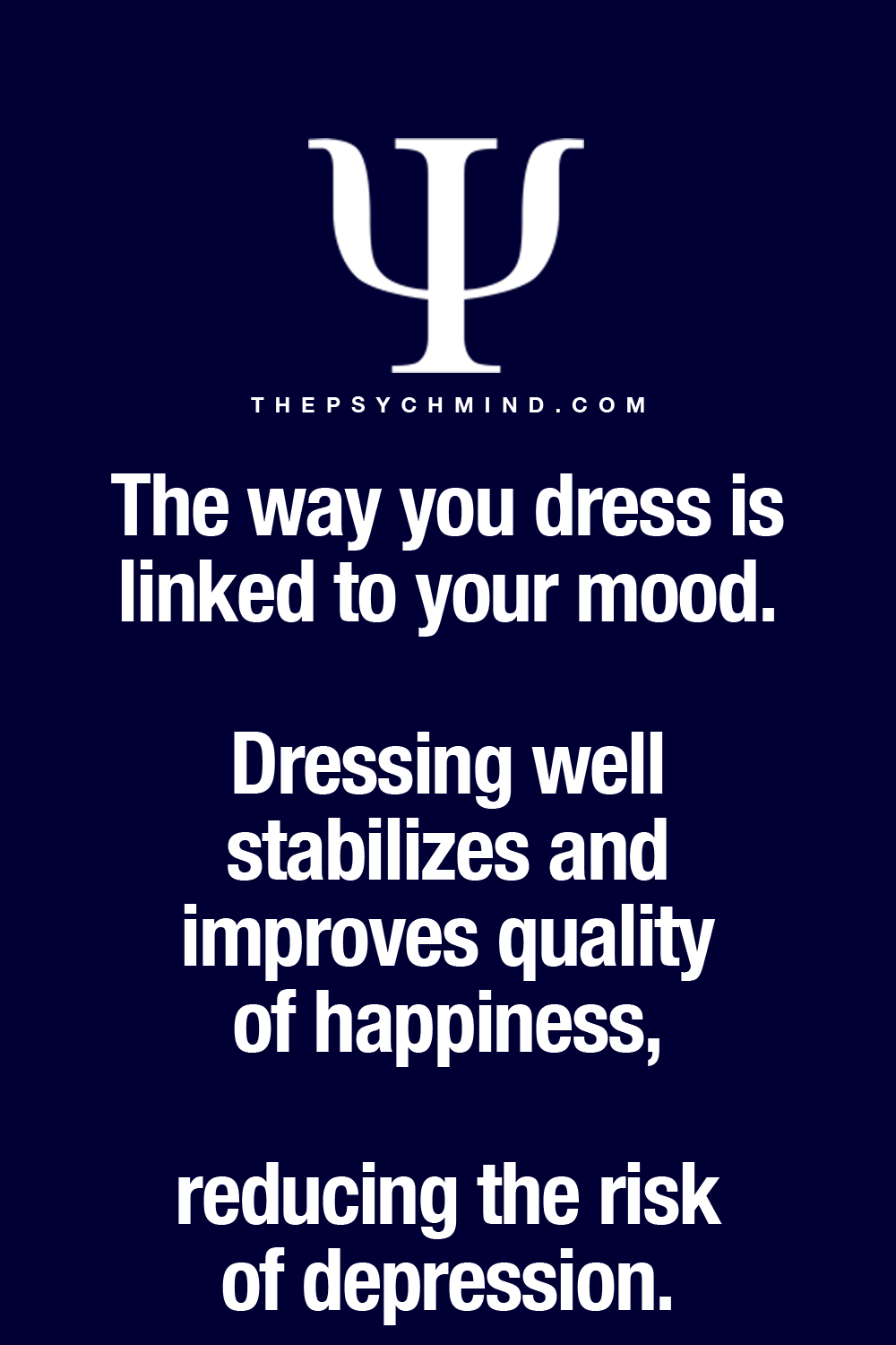 Dress For Success Quotes Thepsychmind Fun Psychology Facts Here  Health  Pinterest