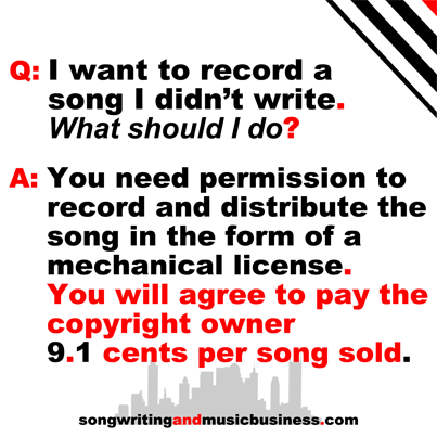 Answer: You need permission to record and distribute the song in the form of a mechanical license.  You will agree to pay the copyright owner 9.1 cents per song sold.  #mechanical #license #songwriter #music #business http://songwritingandmusicbusiness.com