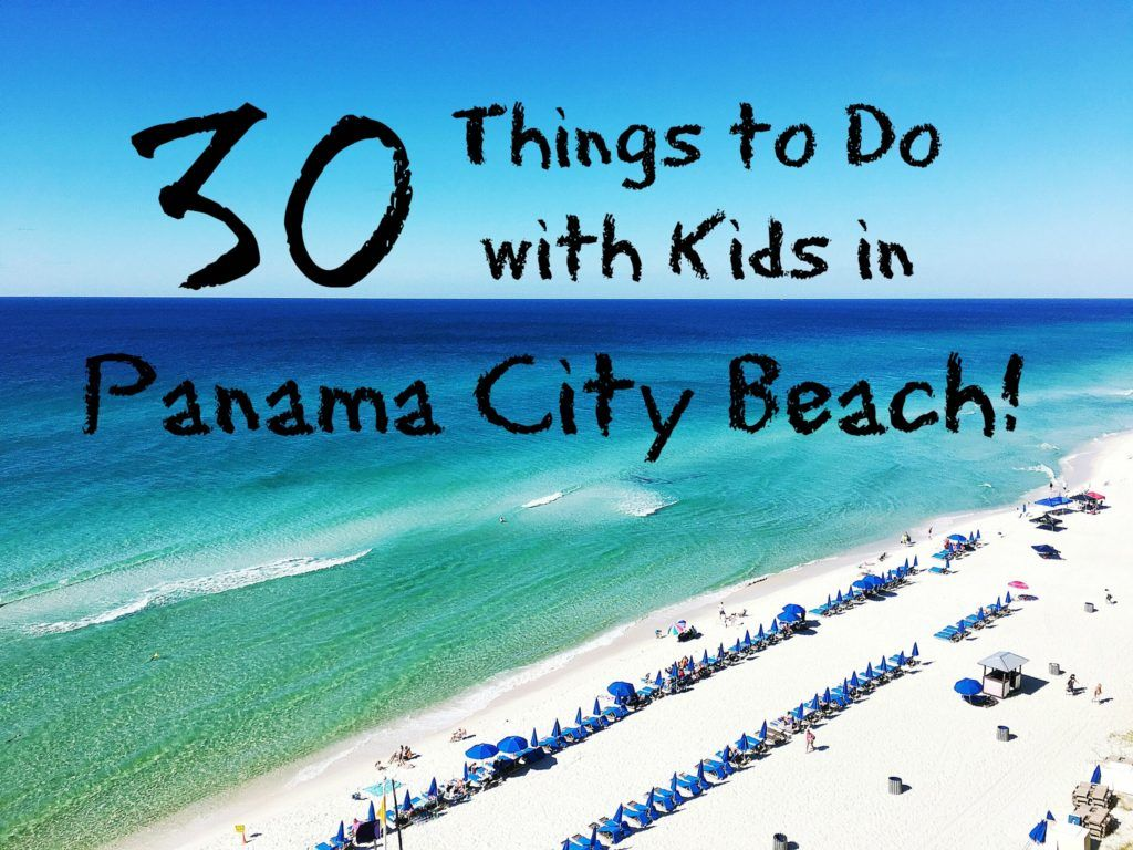 Things To Do With Kids In Panama City Beach From Hiking And Biking Memorable Meals Amazing Attractions It S All Here Travel Family Florida