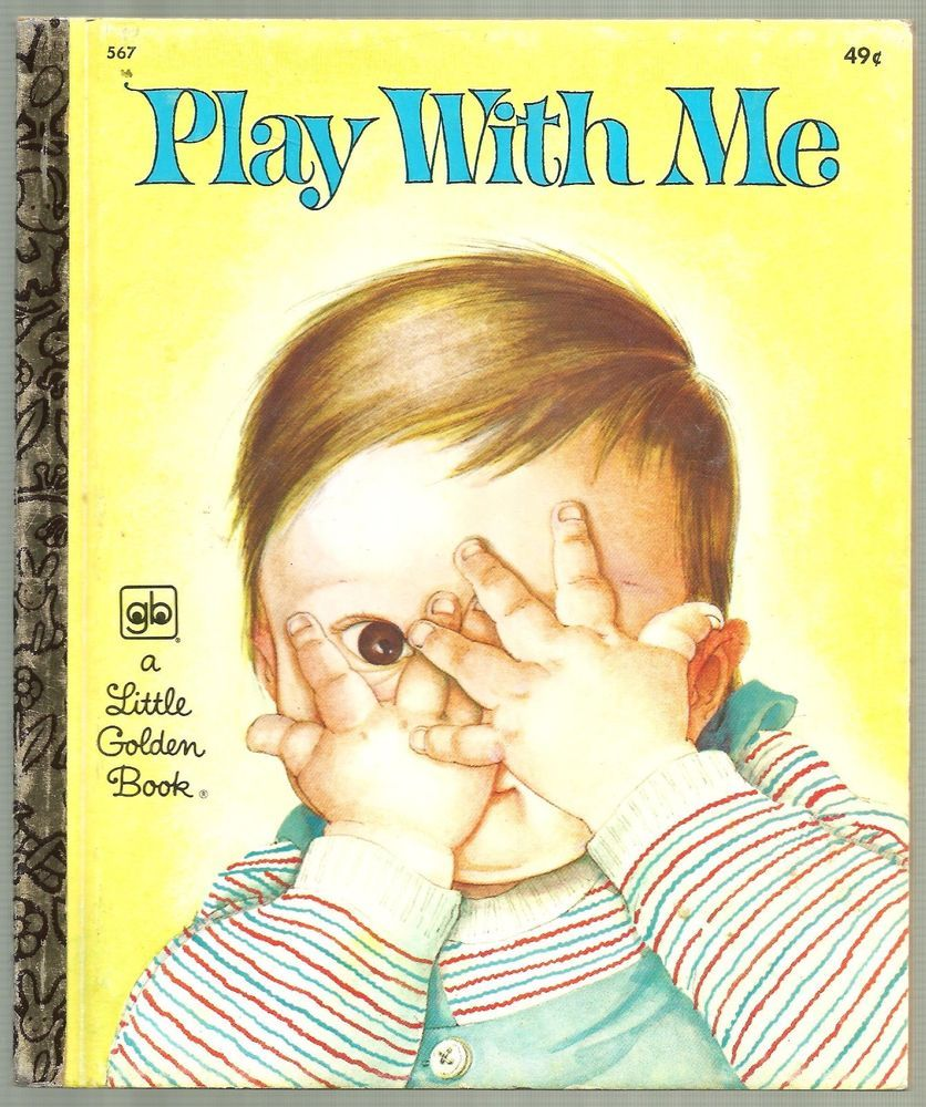 PLAY WITH ME A Little Golden Book #567, Copyright 1967