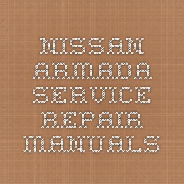 Nissan Armada Service Repair Manuals Nissan Patrol Repair Manuals Nissan Armada