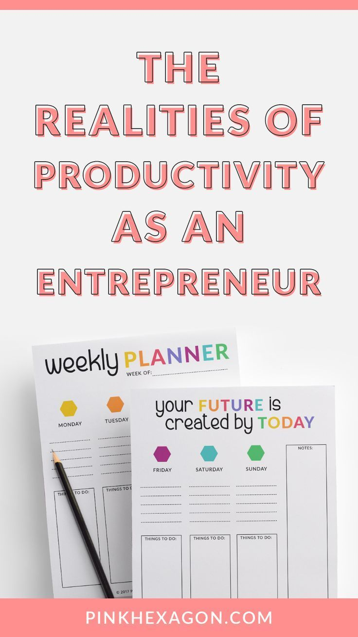 The important realities of productivity as an entrepreneur
