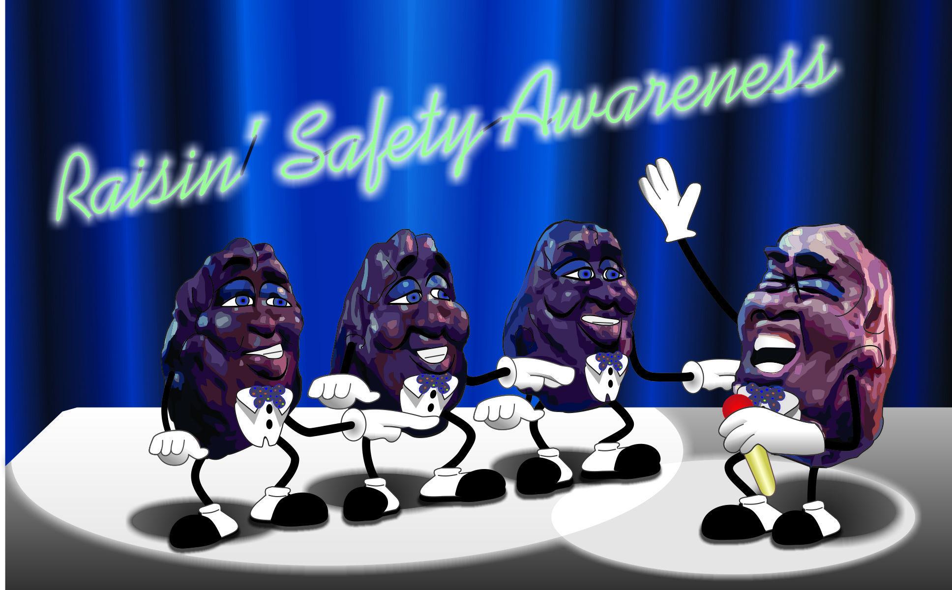 California Raisins - Raisin' Safety Awareness banner