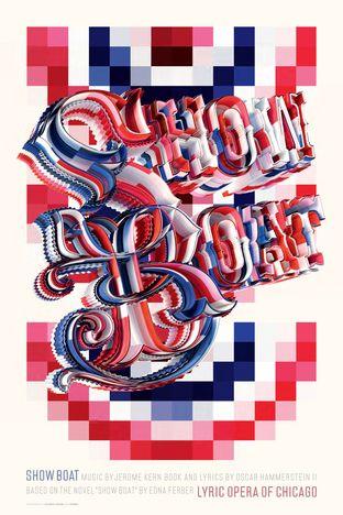Thirst  Lyric 2011-12 Season Poster: Showboat  Client : Lyric Opera  Design Firm : Thirst  Designer : Valicenti, Rick