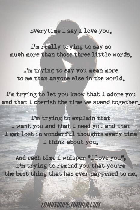 I Love You I Do I Absolutely Adore You Cherish Our Time Together Ache For You When We Are Apart And T Words Relationship Quotes Inspirational Quotes
