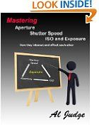 Free Kindle Books - Arts  Entertainment - ARTS  ENTERTAINMENT - FREE - Mastering Aperture, Shutter Speed, ISO and Exposure