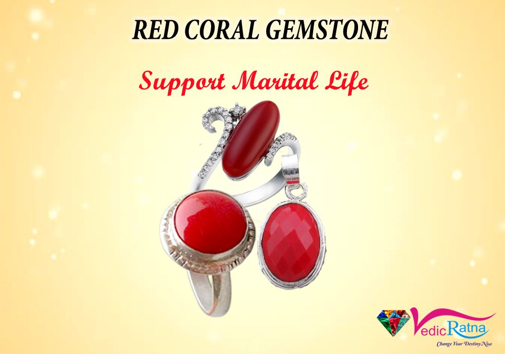 The Red Coral (Moonga) representing Mangalya Balam. This gems is  strength of marriage and long life of the spouse. This stone helps to protect women from widowhood.