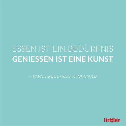 Zitate Die Schonsten Spruche Rund Ums Essen Brigitte Happy