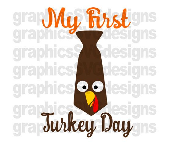 My First Turkey Day Vg Dxf Png Files For Cricut And Etsy Cricut Silhouette Studio Designer Edition Machine Design
