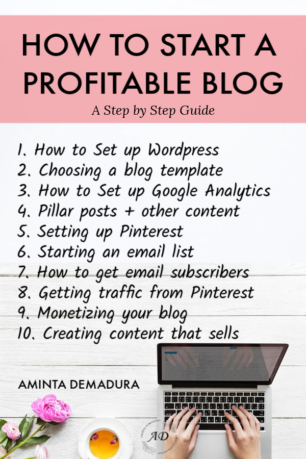 The Ultimate Step by Step Guide to Creating A Profitable Blog - AmintaDemadura.com
