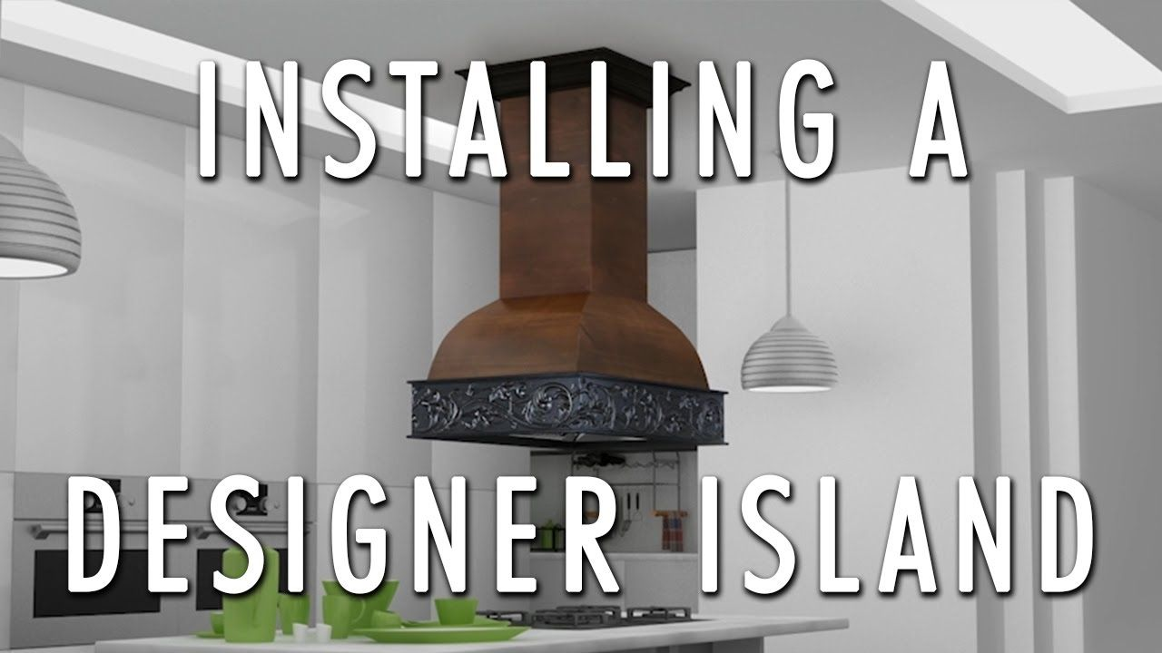 Island Hoods Are Not As Difficult To Install As You Might Think We Ve Made The Process Straightforward And Easy To Foll Island Design Range Hood Installation
