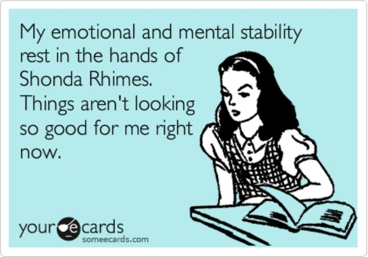 this is me seasons 1-5 of Grey\'s Anatomy & now again with Scandal ...