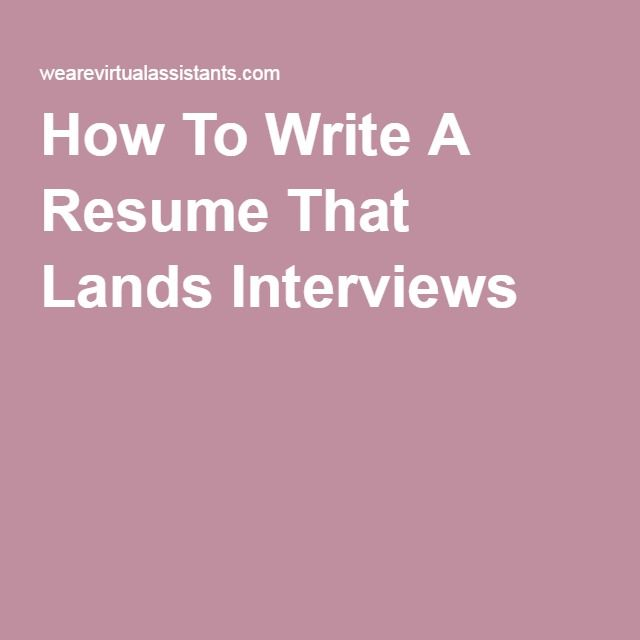 How To Write A Resume That Lands Interviews Career Advice  Job