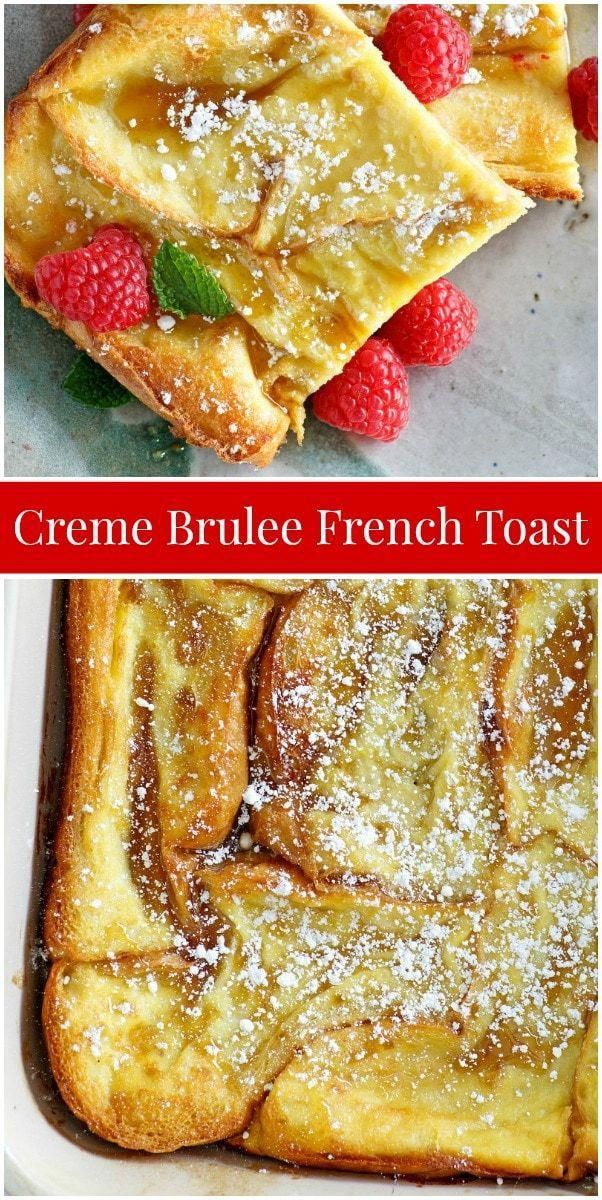 Creme Brulee French Toast recipe from  via @recipegirl