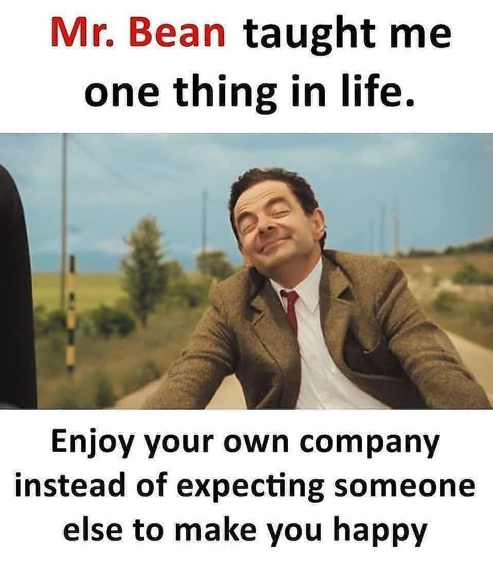 Tumblr Good Life Quotes Mr Bean Quotes Bean Quote