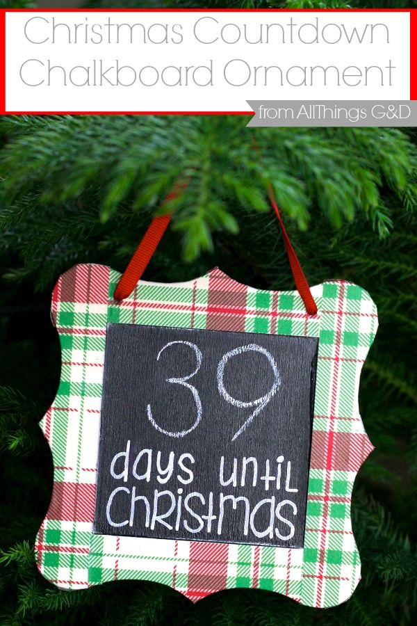 Enjoy Counting Down To The Days Until Christmas With This Diy Countdown Chalkboard Ornament Www Allthingsgd