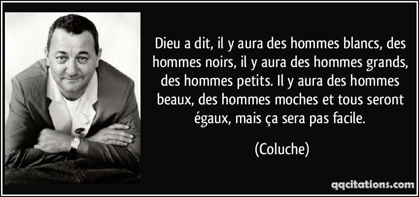 Coluche | Coluche citation, Coluche, Citation