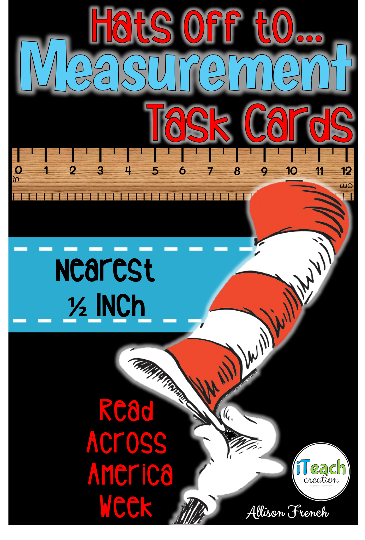 Use These Cat In The Hat Themed Measurement Task Cards