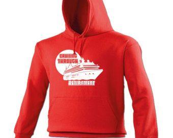T Slogan Cruising Through Retirement Ship Design Hoodie Cruise - Cruise ship jumper