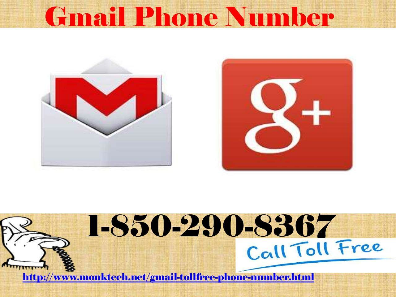 Dial gmail phone number call will be picked up by experts