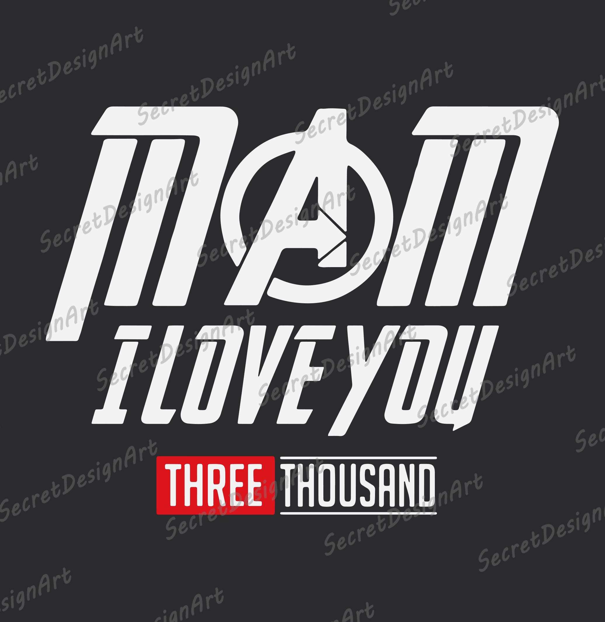 Download Mom I love you Three Thousand SVG, I love you 3000 SVG ...