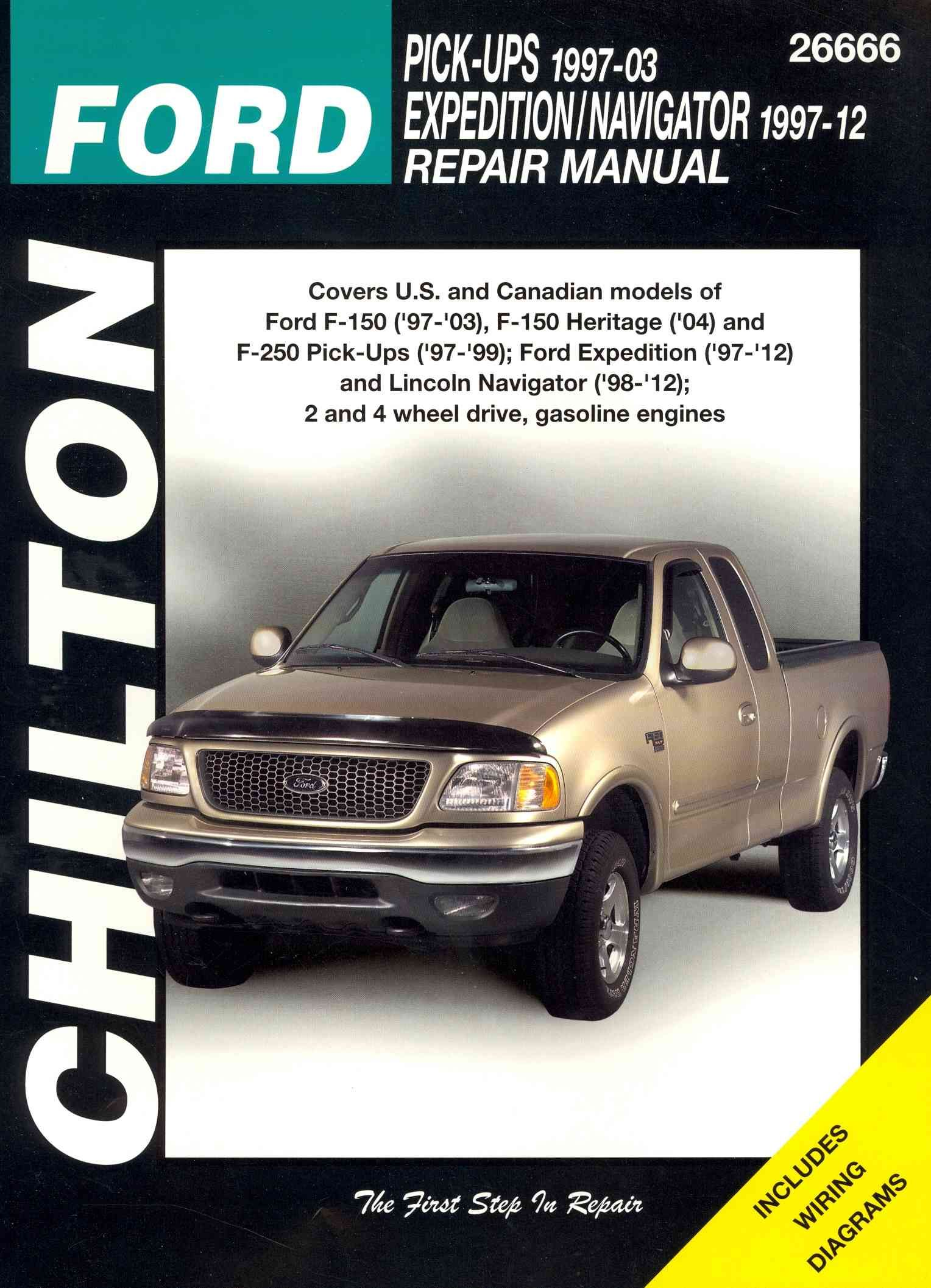 Chilton's Ford Pick-Ups 1997-03 / Expedition / Navigator 1997-12 Repair  Manual