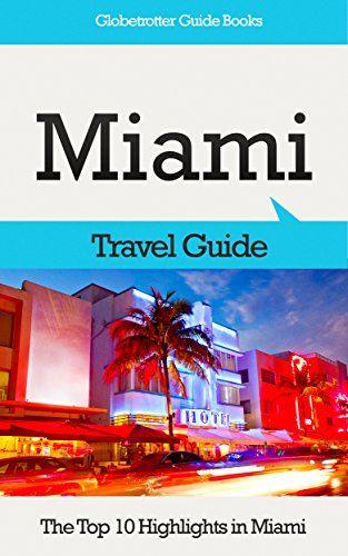 kindle book free as of 9/19/15, Amazon com: Miami Travel