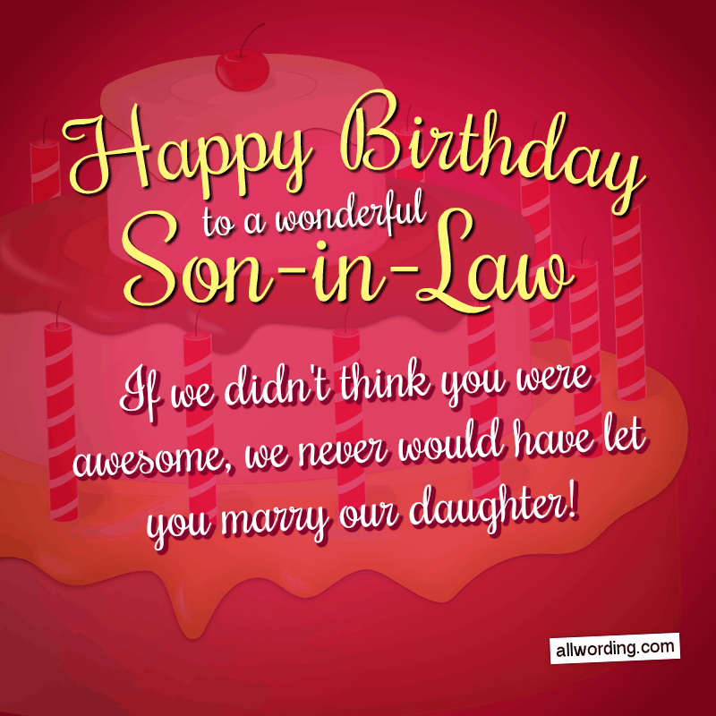 30 Clever Birthday Wishes For a SoninLaw Birthday
