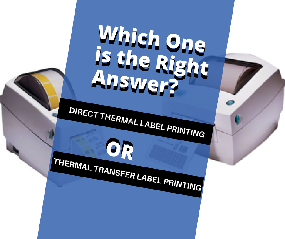 Comment on the Right Answer: No ribbon is used in ----------- printing, which creates the image directly on the printed material. It is more sensitive to light, heat and abrasion, which reduces the life of the printed material. Which one is the right answer from these 2 options? Looking for your reply • Direct Thermal Label Printing  • Thermal Transfer Label Printing  #DirectThermalLabel #ThermalTransferLabel #BISLabels