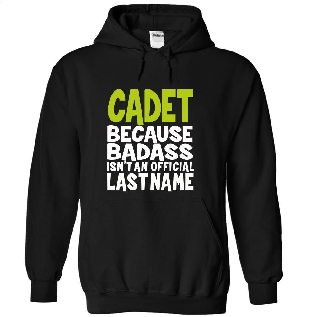 (BadAss) CADET T Shirts, Hoodies, Sweatshirts - #fleece hoodie #sport shirts. SIMILAR ITEMS => https://www.sunfrog.com/Names/BadAss-CADET-xrpibicdjo-Black-45819209-Hoodie.html?id=60505