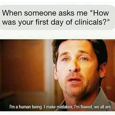 How Was Your First Day Of Clinicals Though Physiohumor Physiojokes Funny Physiogram Physioworld Physicalth College Memes School Humor College Humor