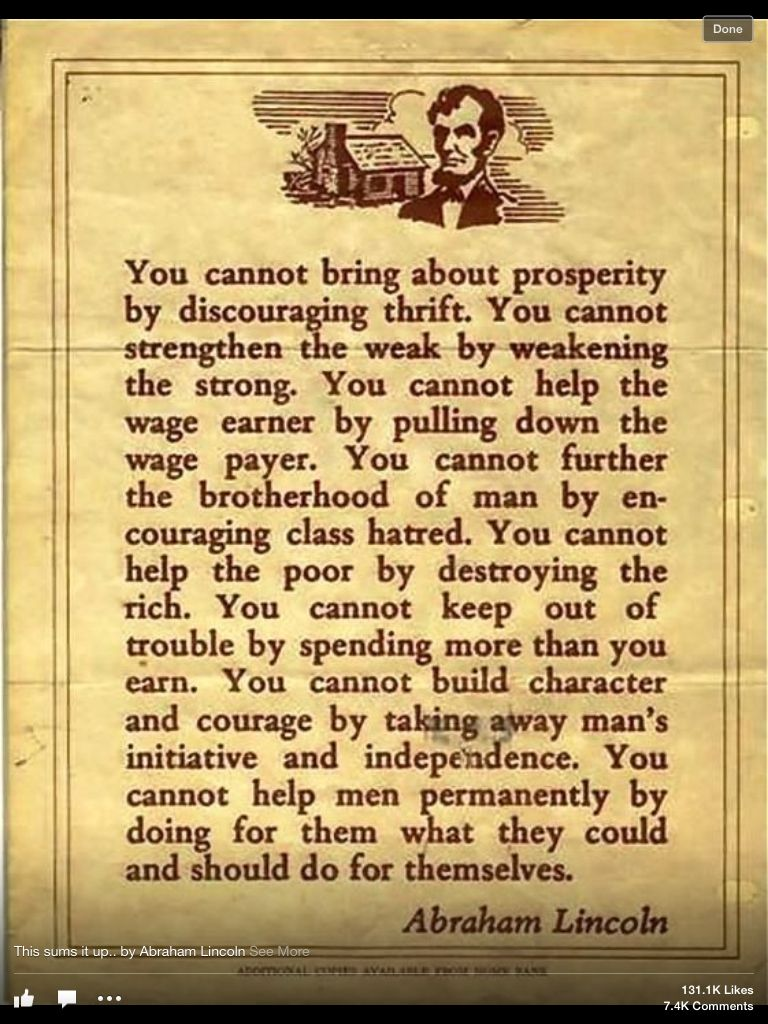 It's too bad that Obama never bothered to study the words of those that came before him.  President Lincoln was a much wiser man.